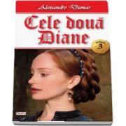 Cele doua Diane. Volumul III