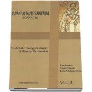 Cuvantul Tau este Adevarul, vol.2. Predici ale teologilor clujeni.