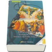 Etica crestina. Teologia morala in lumina Conciliului Vatican II. 2/2