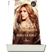 Rebecca Serle, Faimoasa si indragostita