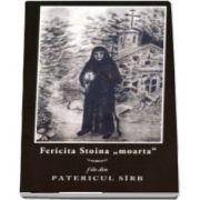 Fericita Stoina \'moarta\'. File de Patericul Sirb