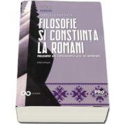 Filosofie si constiinta la romani. Editie bilingva