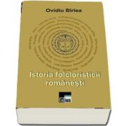 Istoria folcloristicii romanesti