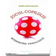Sophie Marinopoulos, Jocul copilului. Interpretari psihologice