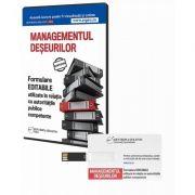Managementul deseurilor. Formulare EDITABILE utilizate in relatia cu autoritatile publice competente