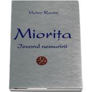 Miorita. Izvorul nemuririi