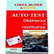 Obtinerea si restituirea permisului de conducere 13 din 15 (Auto Test 2019). Contine explicatii teoretice, intrebari, teste, legislatie rutiera