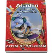 Aladin si lampa fermecata. Citim si coloram