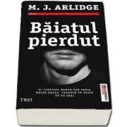 Baiatul pierdut - M. J Arlidge