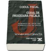 Codul fiscal 2019. Procedura fiscala si Normele de aplicare. Text actualizat pana la 10. 02. 2019 - Stefan Crisu