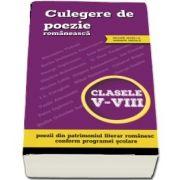Culegere de poezie romaneasca, clasele V-VIII (include acces la varianta digitala)