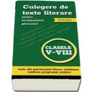 Culegere de texte literare pentru invatamantul primar, clasele V-VIII (include acces la varianta digitala)