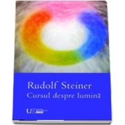 Cursul despre lumina de Rudolf Steiner