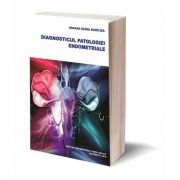 Diagnosticul patologiei endometriale - Roxana Elena Bohiltea