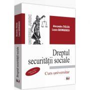 Dreptul securitatii sociale. Curs universitar. Editia a VIII-a, actualizata