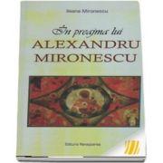 In preajma lui Alexandru Mironescu