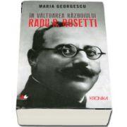 In valtoarea razboiului. Radu R. Rosetti