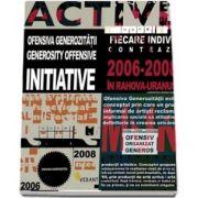 Initiativa ofensiva generozitatii 2006-2008