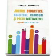 Jocuri didactice, ghicitori, rebusuri si poezii matematice. Culegere pentru clasele I-IV