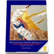Mozaicurile Maicii Domnului. Atelierul Centrului Aletti