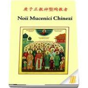 Noii Mucenici Chinezi