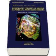 Psihologia poporului roman in perioada post decembrista. Tipologii de supravietuire