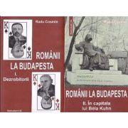 Romanii la Budapesta. Doua volume - Editie ingrijita si prefata de I. Oprisan