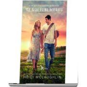 Te voi iubi mereu - Volumul 1 din seria Beaumont (Heidi McLaughlin)