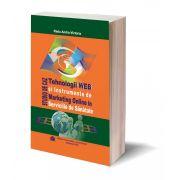 Tehnologii WEB si Instrumente de Marketing Online in Serviciile de Sanatate. Studiu de Caz - Radu Andra Victoria