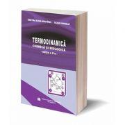 Termodinamica Chimica si Biologica. Editia a II-a - Cristina Elena Dinu Pirvu