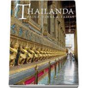 Thailanda. Taina, tihna, taifas