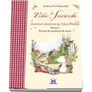 Tilda Soricela - Anotimpuri - Aventuri minunate pe Aleea Florilor - Toamna si Iarna - Vol. 1