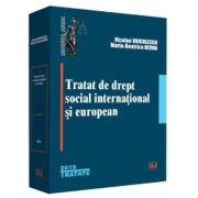 Tratat de drept social international si european