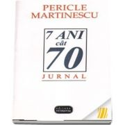7 ani cat 70. Jurnal
