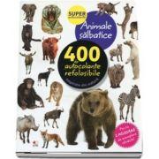 Animale salbatice. 400 de autocolante refolosibile, inspirate din natura