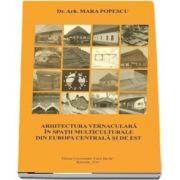 Arhitectura vernaculara in spatii multiculturale din europa centrala si de est