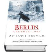Berlin: Caderea 1945
