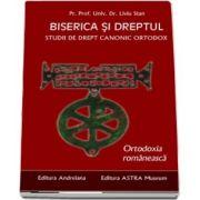 Biserica si dreptul. Studii de drept canonic ortodox. Ortodoxia romaneasca. Vol. 6