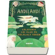 Calatoria lui Vlad pe Celalalt Taram (Seria Andilandi, vol. 1)