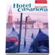 Cambridge English Readers: Hotel Casanova Level 1