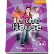 Cambridge English Readers: In the House Level 4 Intermediate
