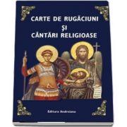 Carte de rugaciuni si cantari religioase