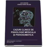 Cazuri Clinice de Psihologie Medicala si Psihosomatica