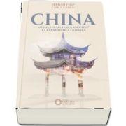 China de la stralucirea ascunsa la expansiunea globala