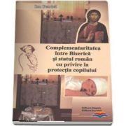 Complementaritatea intre Biserica si statul roman cu privire la protectia copilului