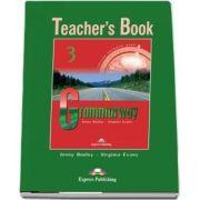 Curs de gramatica. Limba engleza Grammarway 3. Manualul profesorului - Jenny Dooley, Virginia Evans