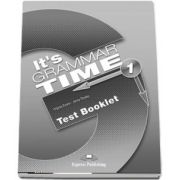 Curs de gramatica. Limba engleza Its grammer time 1. Test booklet - Jenny Dooley, Virginia Evans