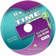 Curs de gramatica. Limba engleza Its grammer time 3. Test Booklet CD-ROM
