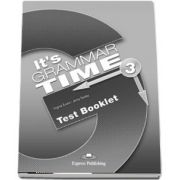 Curs de gramatica. Limba engleza Its grammer time 3. Test Booklet - Jenny Dooley, Virginia Evans