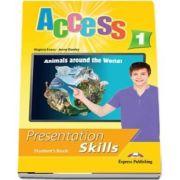 Curs de limba engleza Access 1 presentation skills. Manualul elevului - Jenny Dooley, Virginia Evans